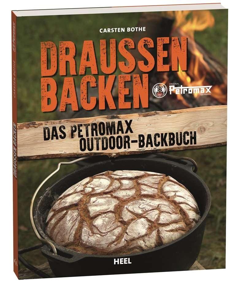 Bücher Draussen Backen - das Petromax Outdoor Backbuch petro-backbuch