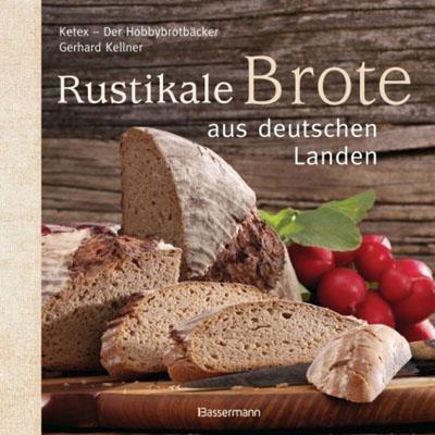 Ketex Brotbackbuch von Gerhard Kellner
